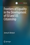 Frontiers Of Equality In The Development Of EU And US Citizenship
