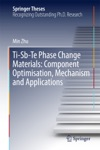 Ti-Sb-Te Phase Change Materials Component Optimisation Mechanism And Applications