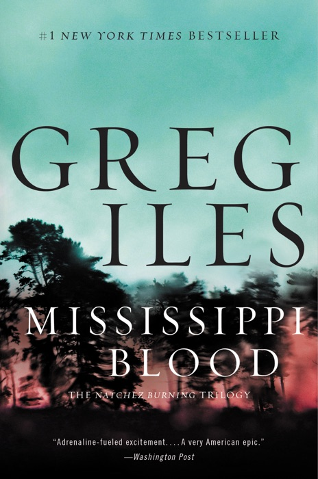 Mississippi Blood Greg Iles Book