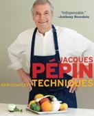 Jacques Pépin New Complete Techniques - Jacques Pépin Cover Art