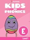 Learn Phonics E - Kids Vs Phonics