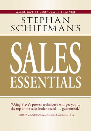 Stephan Schiffmans Sales Essentials