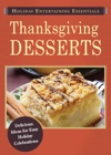 Holiday Entertaining Essentials Thanksgiving Desserts