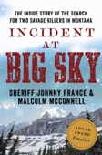 Incident at Big Sky - Johnny France & Malcolm McConnell Cover Art