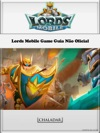 Lords Mobile Game Guia No Oficial