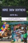 Horse Show Boyfriend