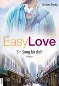 Kristen Proby - Easy Love - Ein Song für dich Grafik
