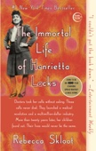 The Immortal Life of Henrietta Lacks - Rebecca Skloot Cover Art