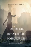 Soldier Brother Sorcerer Of Crowns And GloryBook 5
