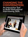 Changing The Conversation An Interactive Tool To Build Motivational Interviewing Skills
