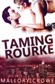 Mallory Crowe - Taming Rourke  artwork