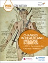 WJEC Eduqas GCSE History Changes In Health And Medicine In Britain C500 To The Present Day