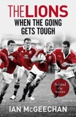 The Lions: When the Going Gets Tough