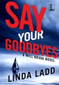 Linda Ladd - Say Your Goodbyes artwork