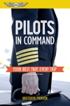 Pilots In Command Your Best Trip Every Trip