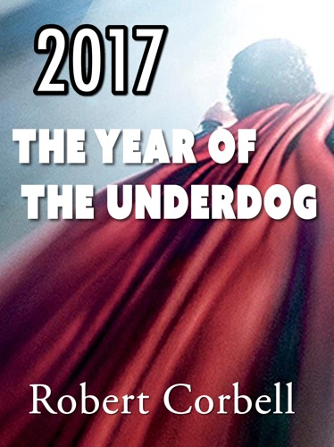 2017  The Year of the Underdog
