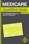 Medicare QuickStart Guide The Simplified Beginners Guide To Medicare