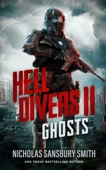 Hell Divers II: Ghosts - Nicholas Sansbury Smith Cover Art