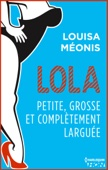 Lola S2.E2 - Petite, grosse et complètement larguée
