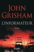 John Grisham - L'informateur illustration