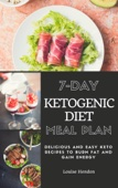 Similar eBook: 7-Day Ketogenic Diet Meal Plan