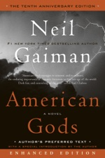 American Gods: The Tenth Anniversary Edition (Enhanced Edition)