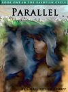 Parallel Book One Of The Kasdtien Cycle
