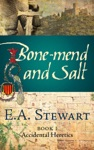 Bone-Mend And Salt