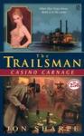Trailsman 258 Casino Carnage