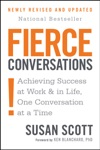Fierce Conversations Revised And Updated