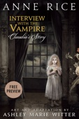 Anne Rice & Ashley Marie Witter - Interview with the Vampire: Claudia's Story - Free Preview (First 32 Pages)  artwork