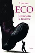 Umberto Eco - Reconnaître le fascisme illustration