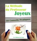 Les Editions du Faré - Alimentation : La méthode du Professeur Joyeux. 50 conseils. artwork