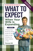 What to Expect When Your Wife Is Expanding - Thomas Hill Cover Art