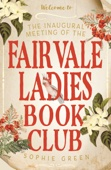 Sophie Green - The Inaugural Meeting of the Fairvale Ladies Book Club artwork