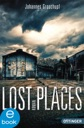 Lost Places von Johannes Groschupf