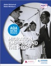 AQA GCSE History Migration Empires And The People