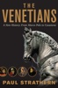 Paul Strathern - The Venetians  artwork