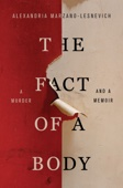 The Fact of a Body - Alexandria Marzano-Lesnevich Cover Art