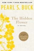 The Hidden Flower - Pearl S. Buck Cover Art