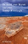 Tommy Wieringa - De dood van Murat Idrissi kunstwerk