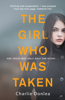 Charlie Donlea - The Girl Who Was Taken artwork