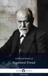 Delphi Collected Works Of Sigmund Freud Illustrated