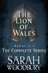 The Lion Of Wales The Complete Series Books 1-5