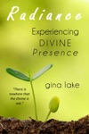 Radiance Experiencing Divine Presence