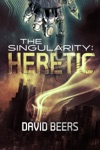 The Singularity Heretic