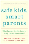 Safe Kids Smart Parents