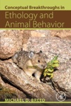 Conceptual Breakthroughs In Ethology And Animal Behavior Enhanced Edition