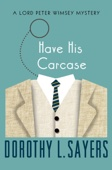 Dorothy L. Sayers - Have His Carcase  artwork