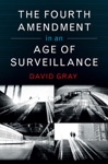 The Fourth Amendment In An Age Of Surveillance